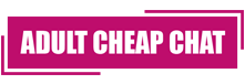 Adult Cheap Chat